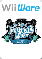 The Tales of Bearsworth Manor-Chaotic Conflicts.jpg