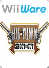 Big Town Shoot Out.jpg