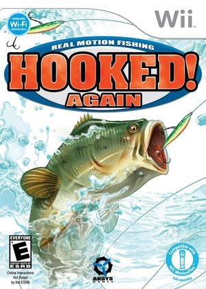 Hooked! Again-Real Motion Fishing.jpg