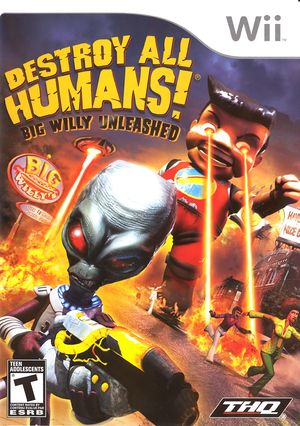 Destroy All Humans! Big Willy Unleashed.jpg